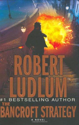 The Bancroft Strategy: Ludlum, Robert