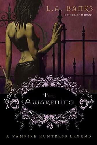 9780312316839: The Awakening: A Vampire Huntress Legend
