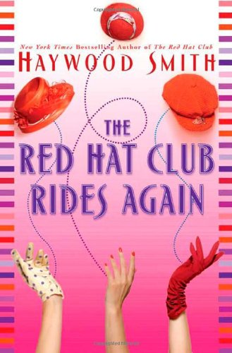 9780312316914: The Red Hat Club Rides Again