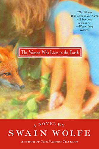9780312316983: The Woman Who Lives in the Earth