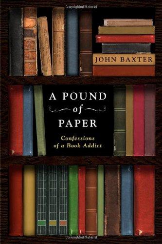 A Pound of Paper: Baxter, John