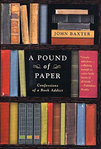 9780312317263: Pound of Paper: Confessions of a Book Addict