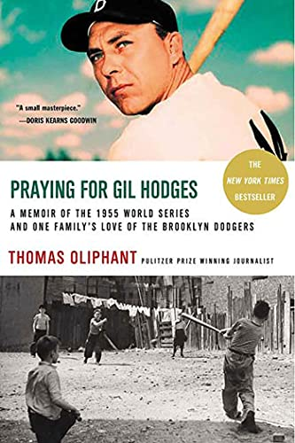 9780312317621: Praying for Gil Hodges: A Memoir of the 1955 World Series and One Family's Love of the Brooklyn Dodgers