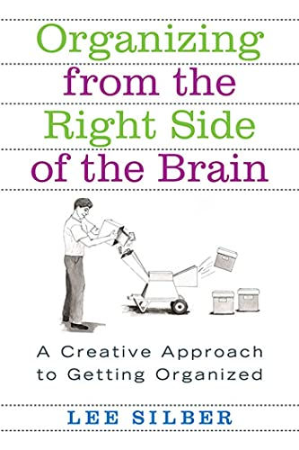 9780312318161: Organizing from the Right Side of the Brain: A Creative Approach to Getting Organized