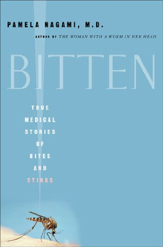 9780312318222: Bitten: True Medical Stories of Bites and Stings