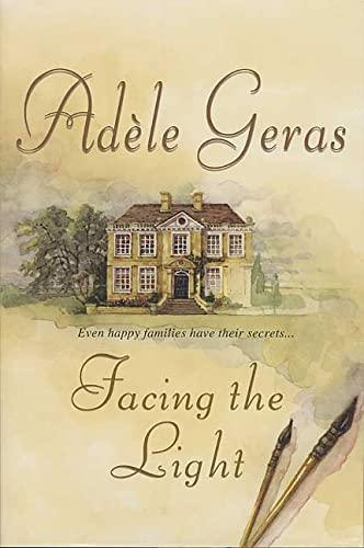 Facing the Light: Adele Geras