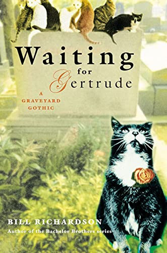 9780312318680: Waiting for Gertrude: A Graveyard Gothic