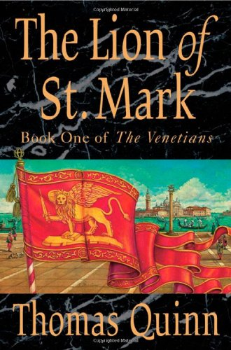 The Lion of St. Mark (The Venetians,: Thomas Quinn