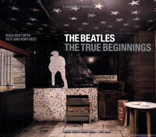 9780312319267: The Beatles: The True Beginnings