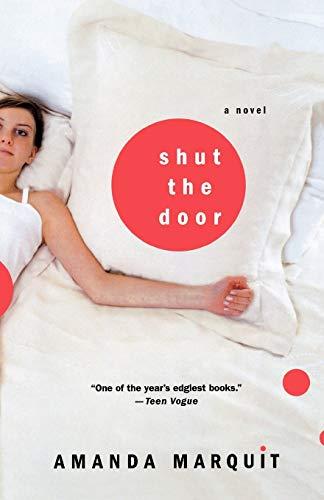9780312319304: Shut the Door: A Novel