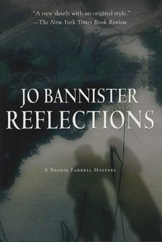 9780312319380: Reflections: A Novel of Suspense (Bannister, Jo)