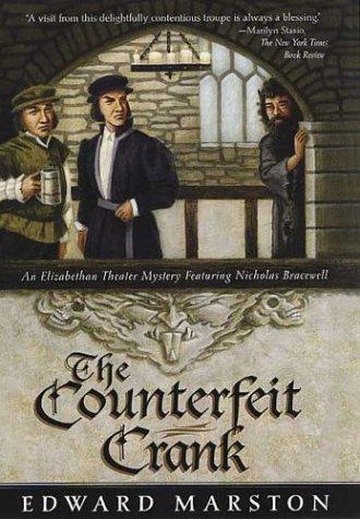 9780312319496: The Counterfeit Crank: An Elizabethan Theater Mystery Featuring Nicholas Bracewell