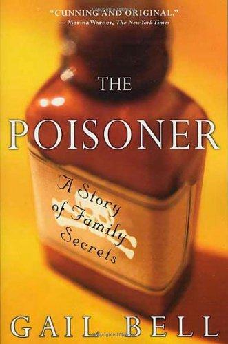 9780312320133: The Poisoner: A Story of Family Secrets