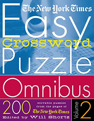 9780312320355: The New York Times Easy Crossword Puzzle Omnibus Volume 2: 200 Solvable Puzzles from the Pages of The New York Times