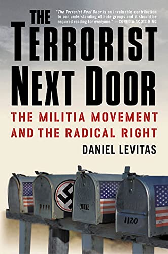9780312320416: The Terrorist Next Door: The Militia Movement and the Radical Right