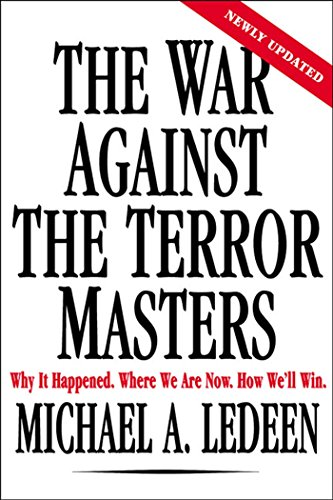 9780312320430: The War Against the Terror Masters: Why It Happened. Where We Are Now. How We'll Win.