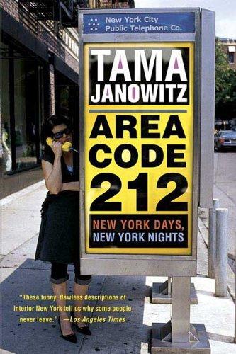 9780312320638: Area Code 212: New York Days, New York Nights