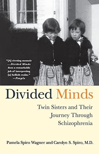 9780312320652: Divided Minds: Twin Sisters and Their Journey Through Schizophrenia