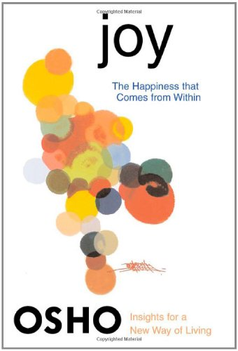 9780312320744: Joy: The Happiness That Comes from Within (Osho Insights for a New Way of Living)