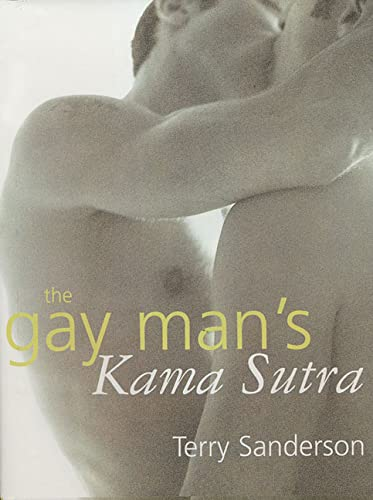 The Gay Man's Kama Sutra: Terry Sanderson; Kat