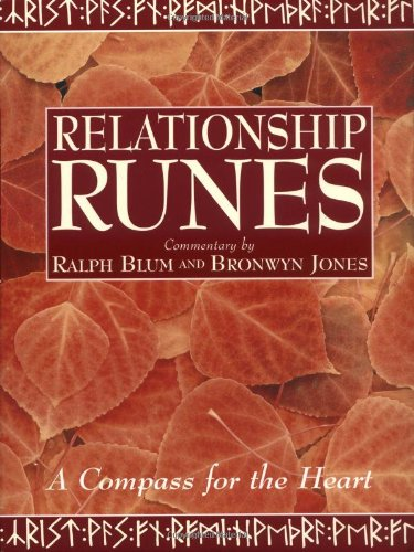 The Relationship Runes: A Compass for the: Blum, Ralph H.;