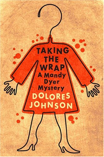 Taking the Wrap : A Mandy Dyer: Dolores Johnson