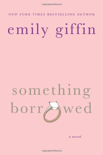 9780312321185: Something Borrowed