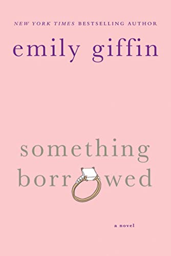 9780312321192: Something Borrowed