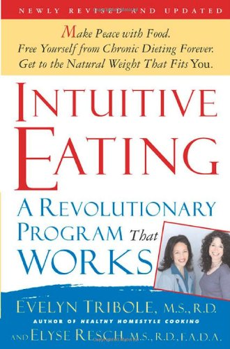 9780312321239: Intuitive Eating, 2nd Edition: A Revolutionary Program That Works