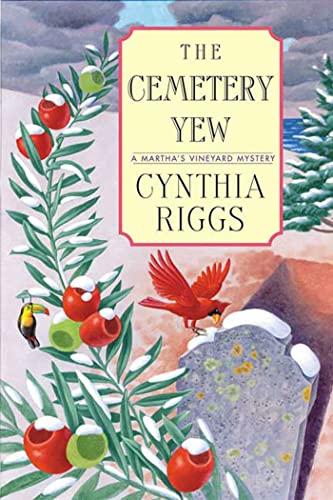 9780312321260: The Cemetery Yew (Martha's Vineyard Mysteries)