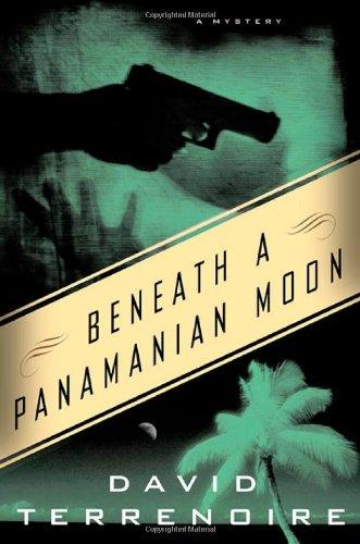 Beneath A Panamanian Moon: Terrenoire, David