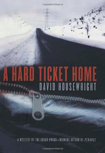 A Hard Ticket Home (Mac McKenzie Mysteries): Housewright, David