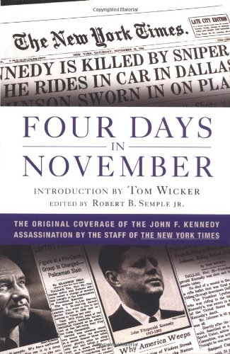 Four Days in November: The Original Coverage: The Staff of