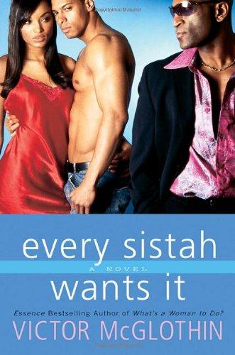 9780312321970: Every Sistah Wants It