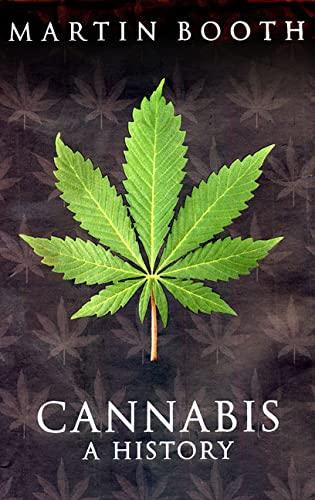 9780312322205: Cannabis: A History