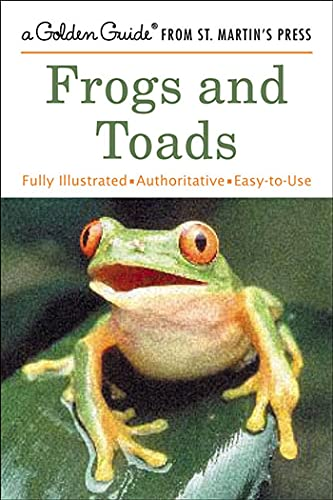9780312322410: Frogs and Toads (A Golden Guide from St. Martin's Press)