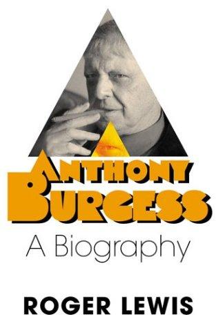 9780312322519: Anthony Burgess