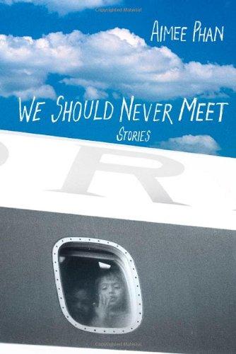 9780312322663: We Should Never Meet: Stories