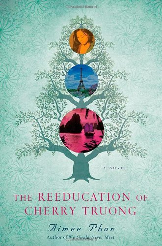 9780312322687: The Reeducation of Cherry Truong: A Novel