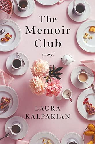 The Memoir Club: Kalpakian, Laura