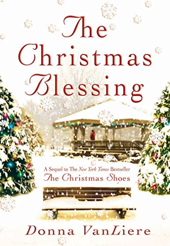 9780312322939: The Christmas Blessing (Christmas Hope Series #2)