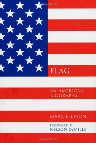 9780312323080: Flag: An American Biography