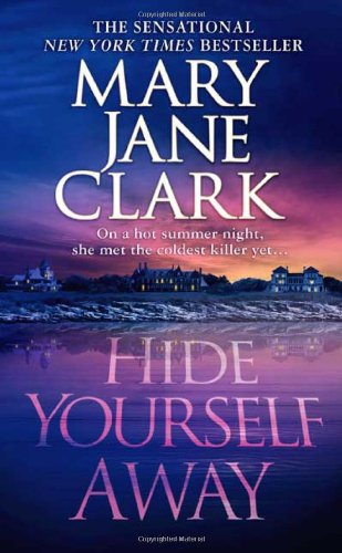 Hide Yourself Away ***SIGNED***: Mary Jane Clark