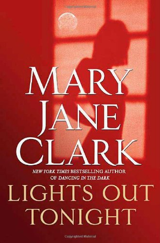 Lights Out Tonight ***SIGNED & DATED***: Mary Jane Clark
