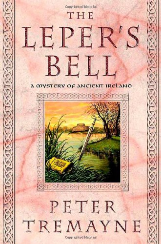 The Leper's Bell: a Mystery of Ancient Ireland: Tremayne