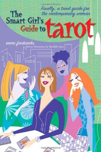9780312323547: The Smart Girl's Guide To Tarot
