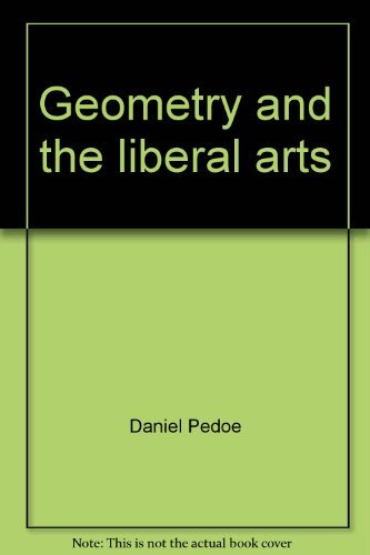 9780312323707: Geometry and the liberal arts