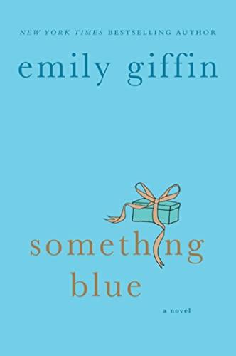 9780312323868: Something Blue: A Novel