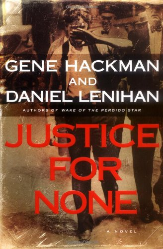 9780312324254: Justice For None: A Novel