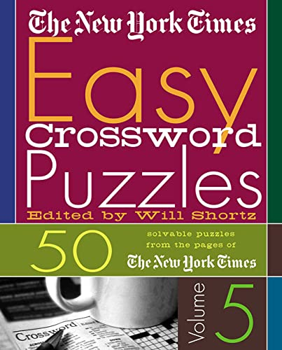 9780312324384: The New York Times Easy Crossword Puzzles Volume 5: 50 Solvable Puzzles from the Pages of The New York Times